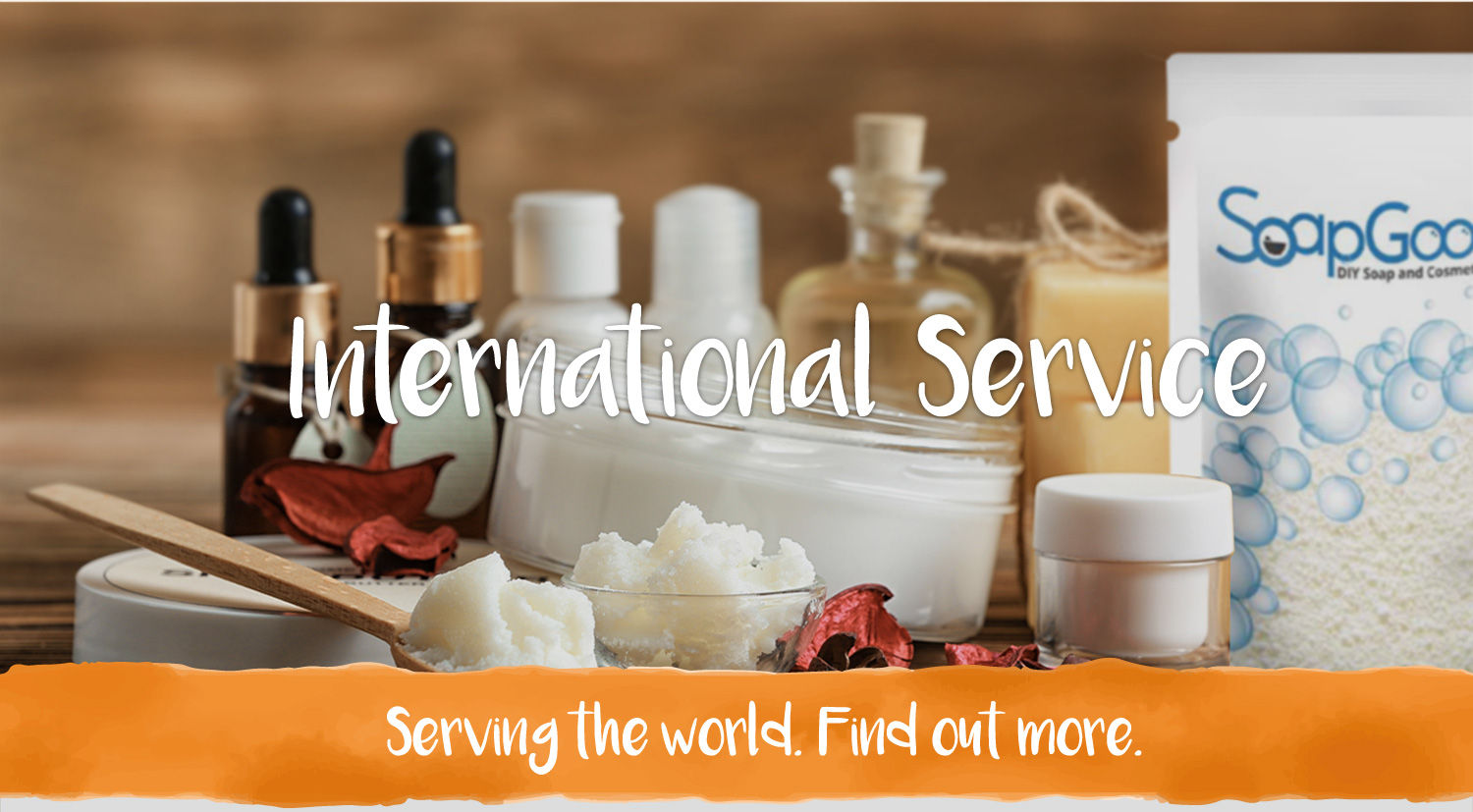 International Service. Serving the world. Find out more.